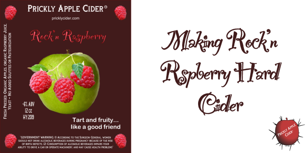 Rock'n Raspberry Hard Cider