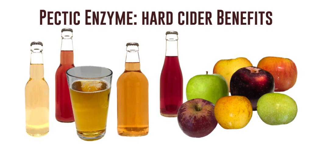 Pectic Enzymes: Hard Cider Benefits