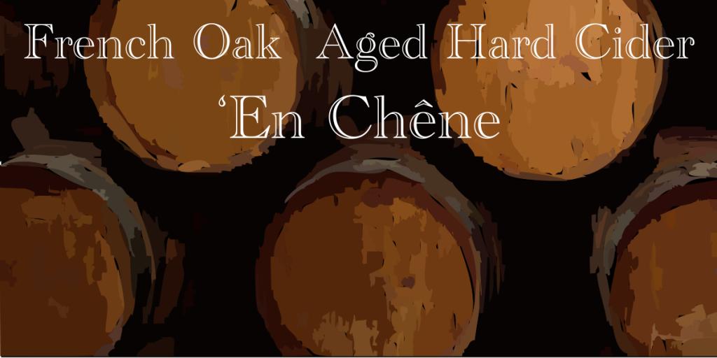 'En Chêne Hard Cider
