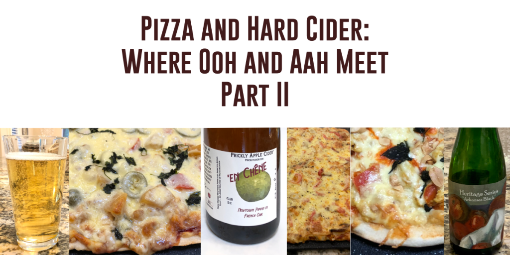 Pizza and Hard Cider Part II