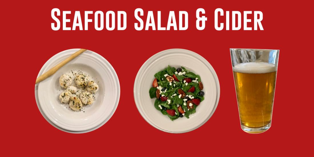 Seafood Salad Cider