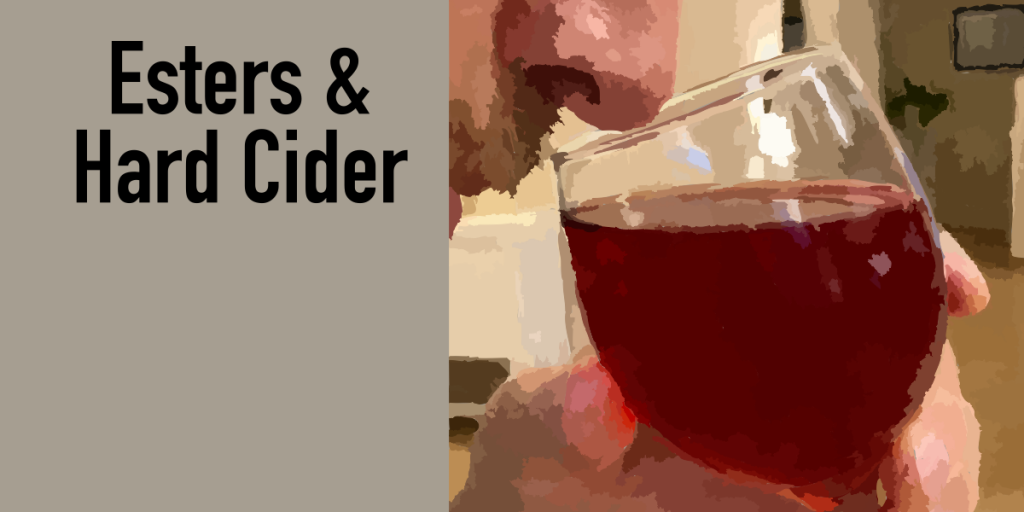 Esters & Hard Cider
