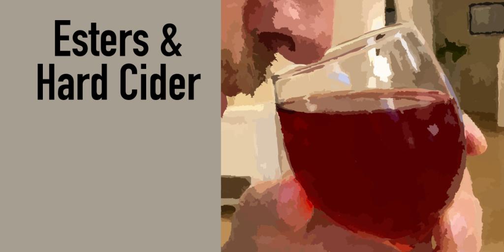 Esters & Hard Cider