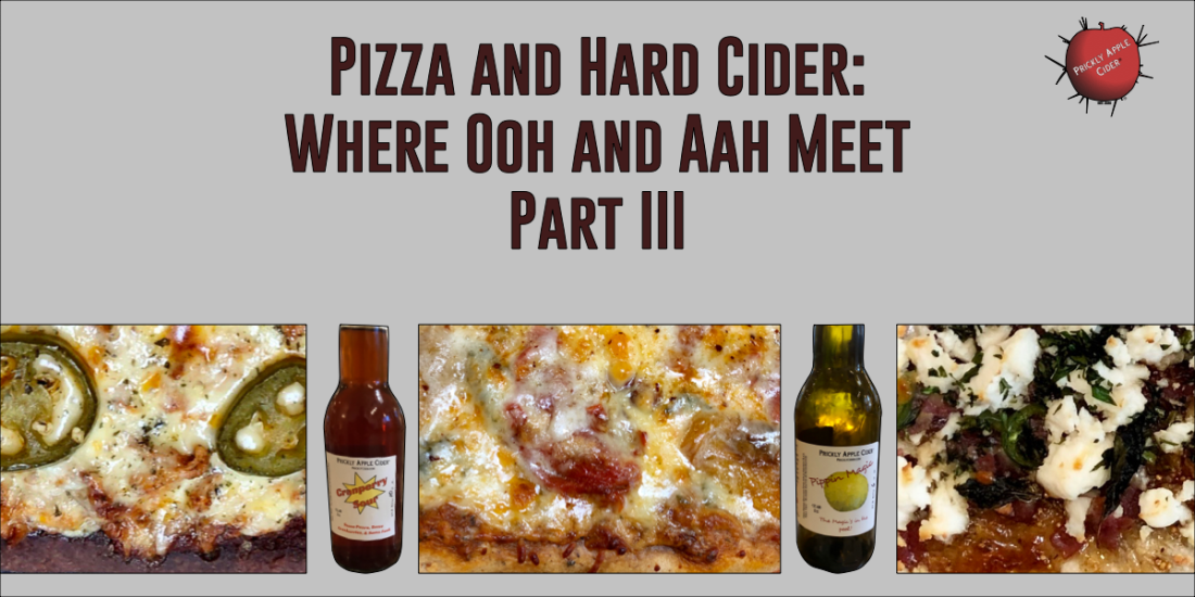 Pizza and Hard Cider Part III