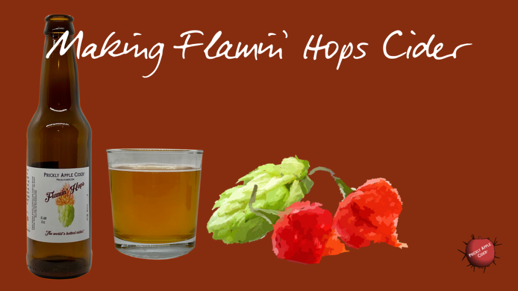 Making Flamin' Hops Cider