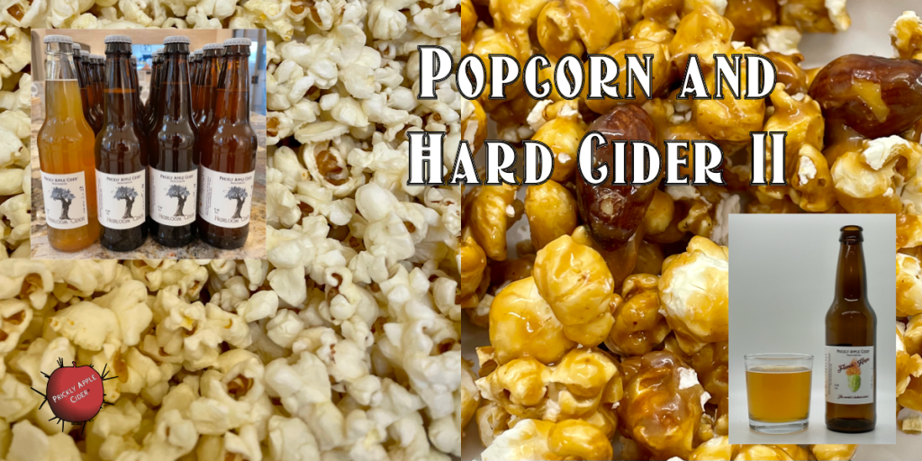Popcorn and Hard Cider II