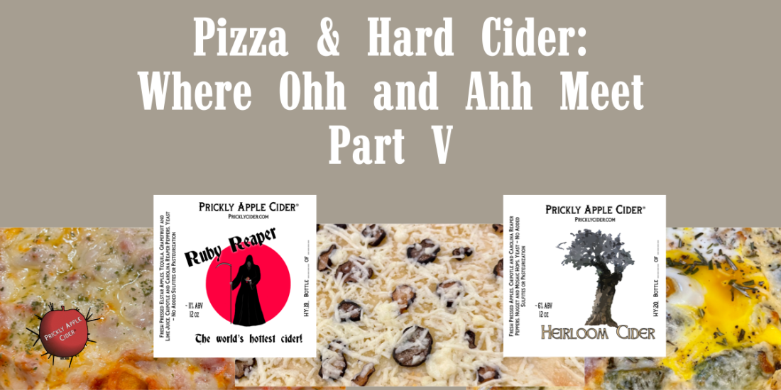 Pizza & Hard Cider - Part V