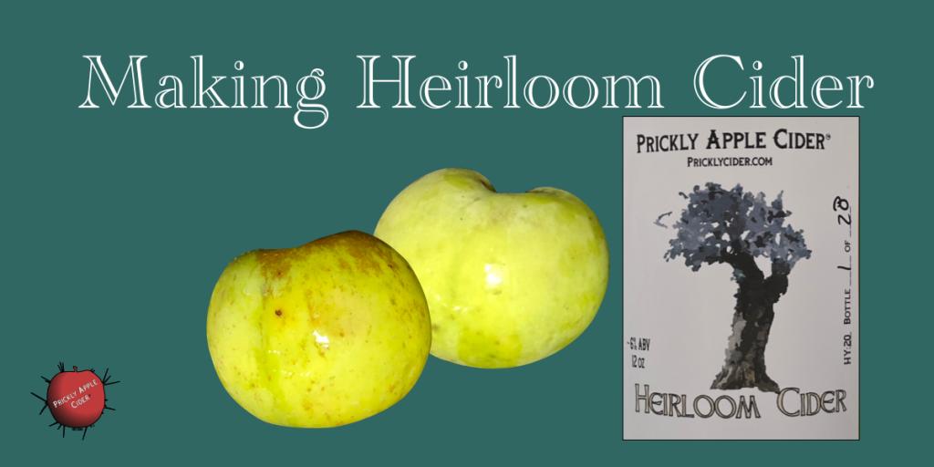 Making Heirloom Cider