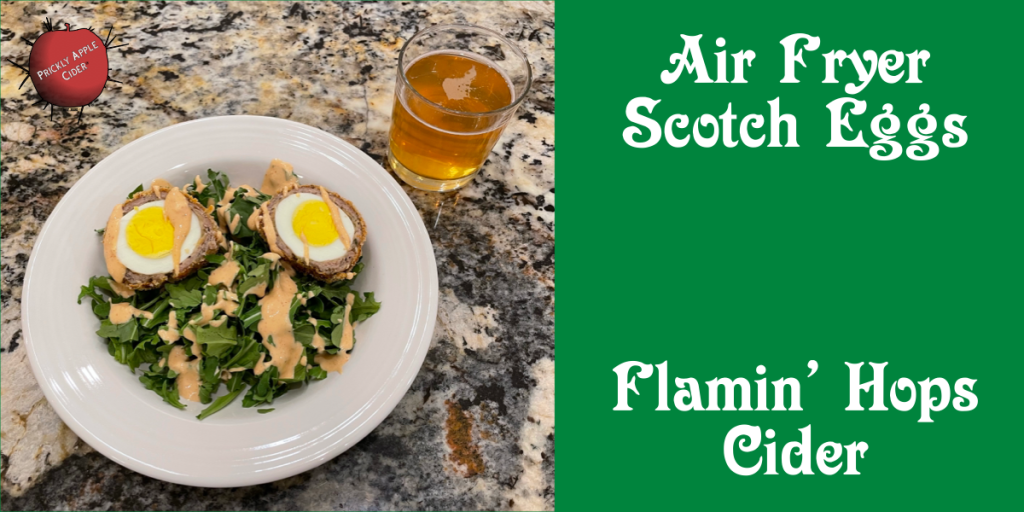 Scotch Eggs and Flamin' Hops Cider