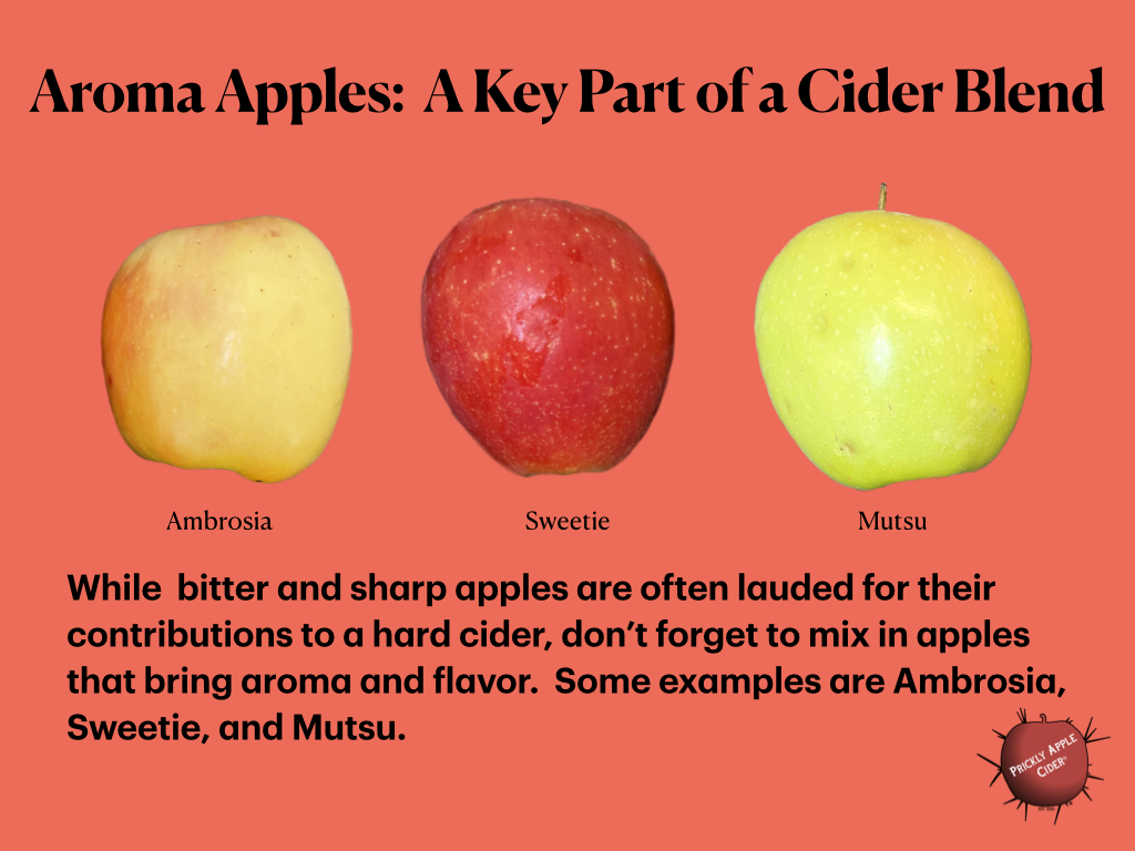 Aroma apples add complexity to a cider blend.
