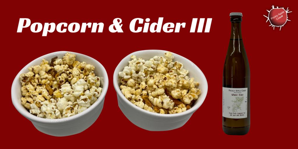 Popcorn & Cider III