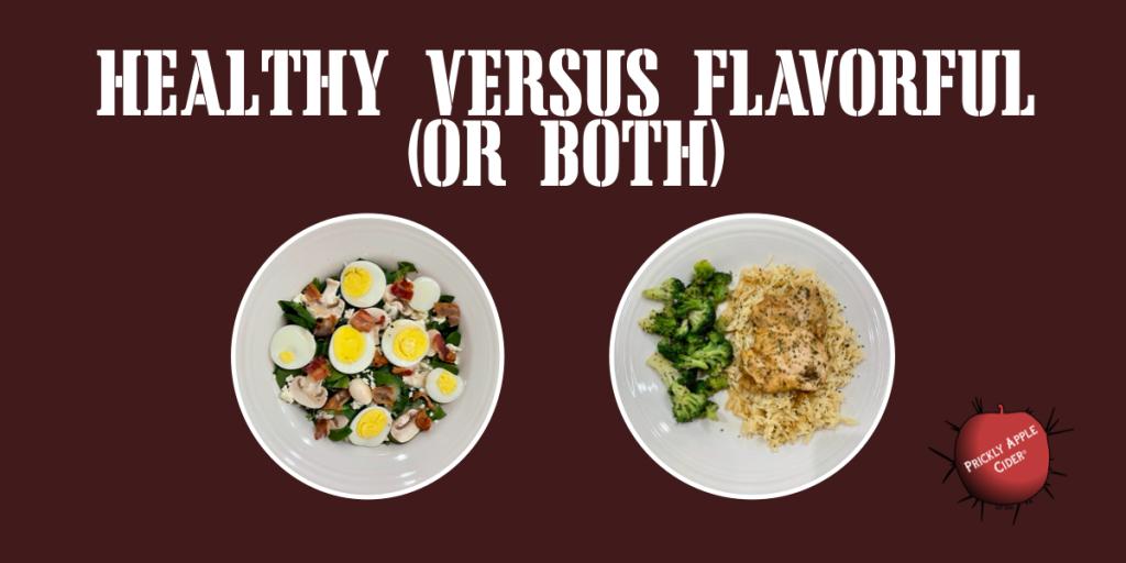 Health Vs Flavor