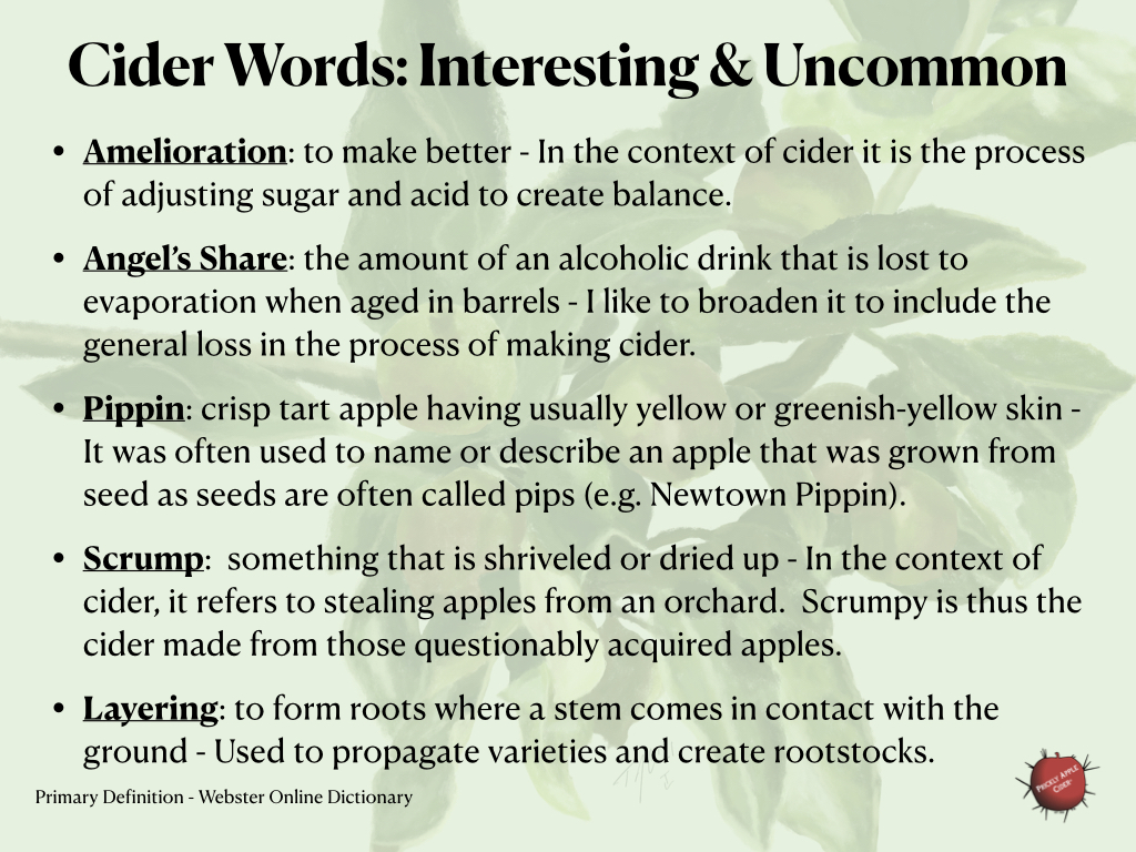 Interesting and uncommon words related to hard cider.