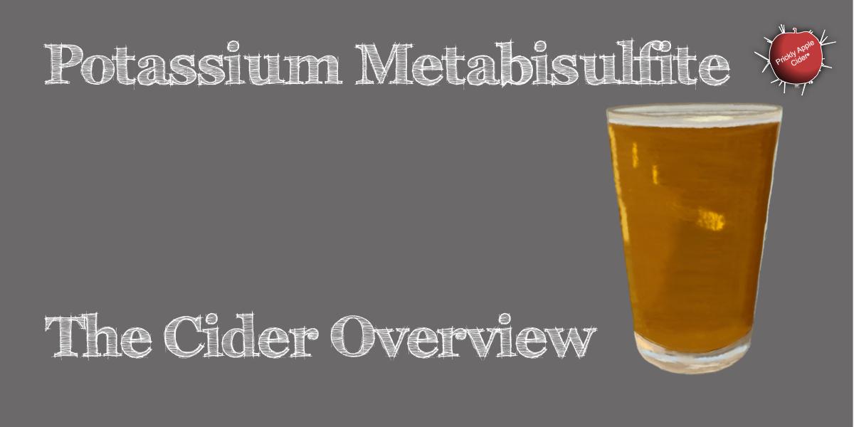 Potassium Metabisulfite, SO2, Sulfur Dioxide, Sulfites: The Overview