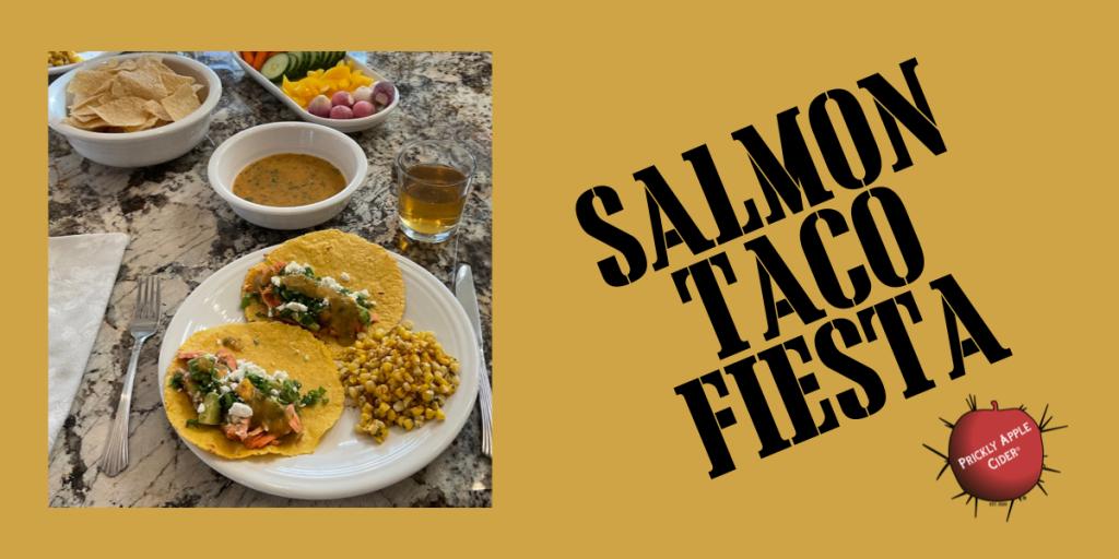 Salmon Taco Fiesta